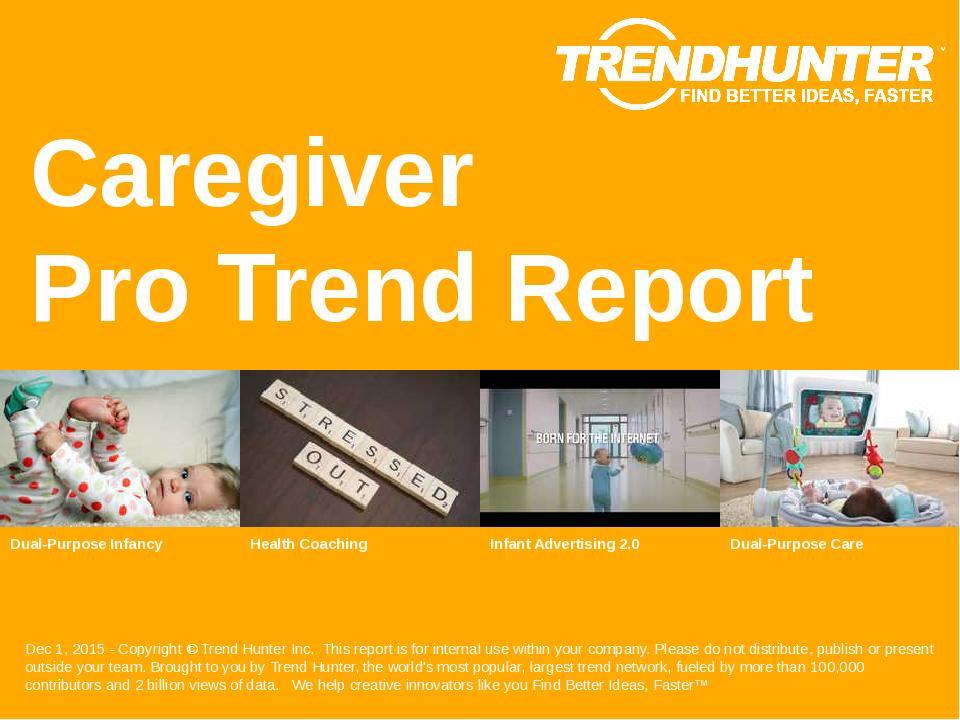 Caregiver Trend Report Research