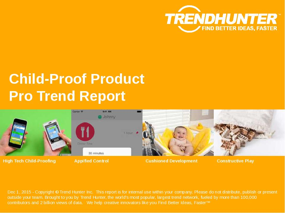 Child-Proof Product Trend Report Research