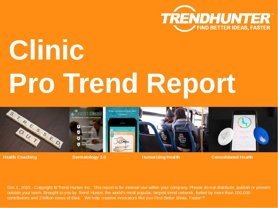 Clinic Trend Report Research