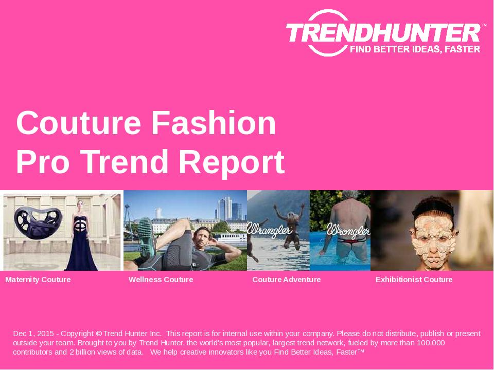 Couture Fashion Trend Report Research