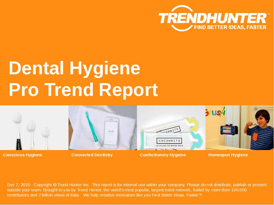 Dental Hygiene Trend Report Research