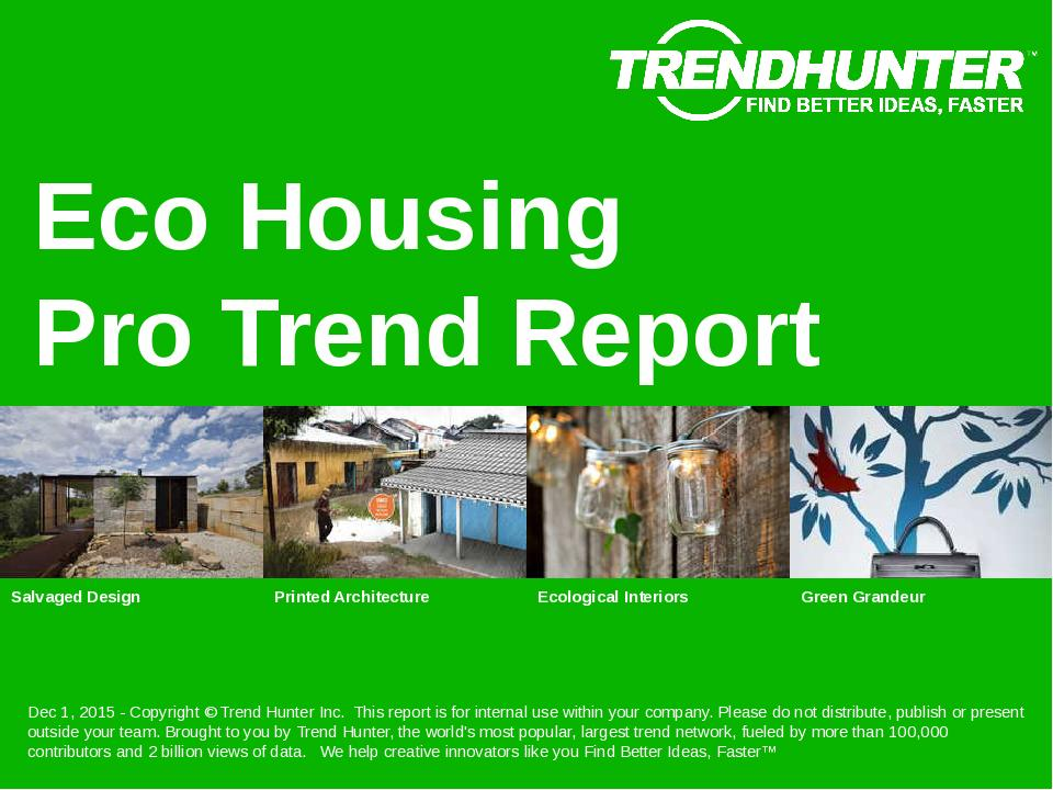 Eco Housing Trend Report Research