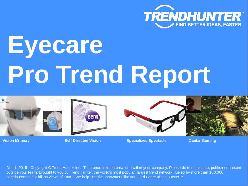 Eyecare Trend Report Research