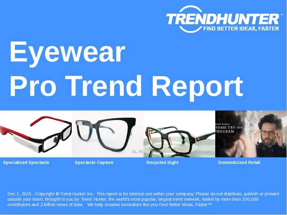 Eyewear Trend Report Research