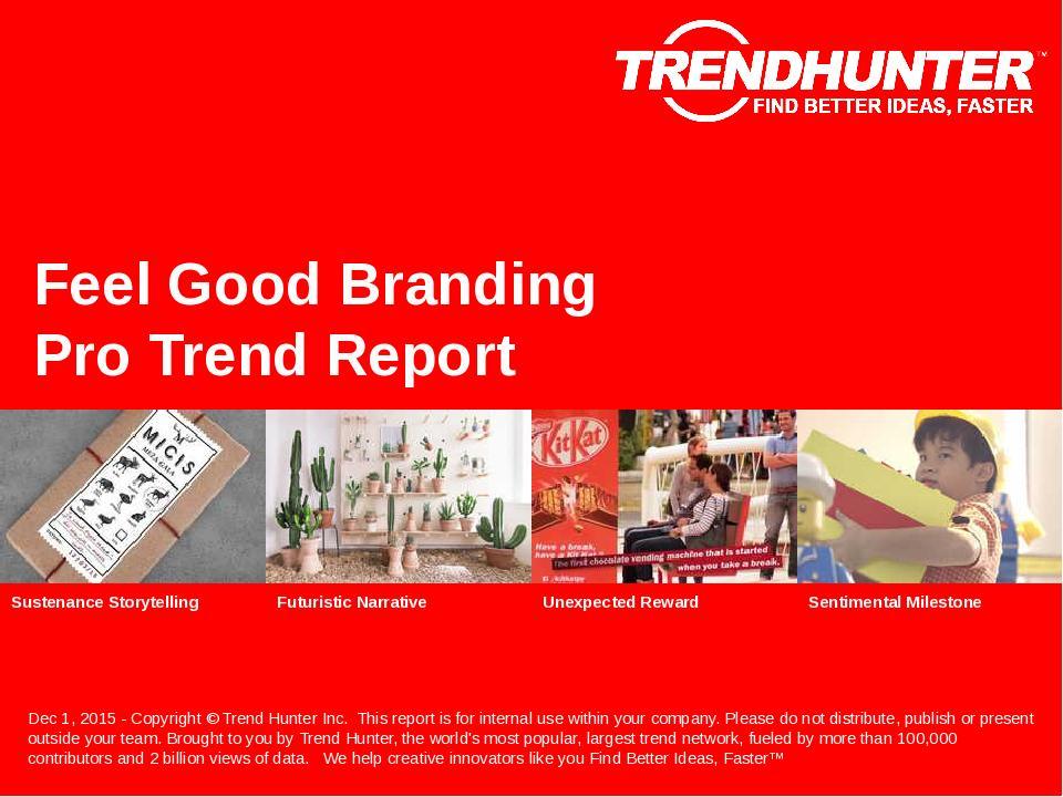 Feel Good Branding Trend Report Research