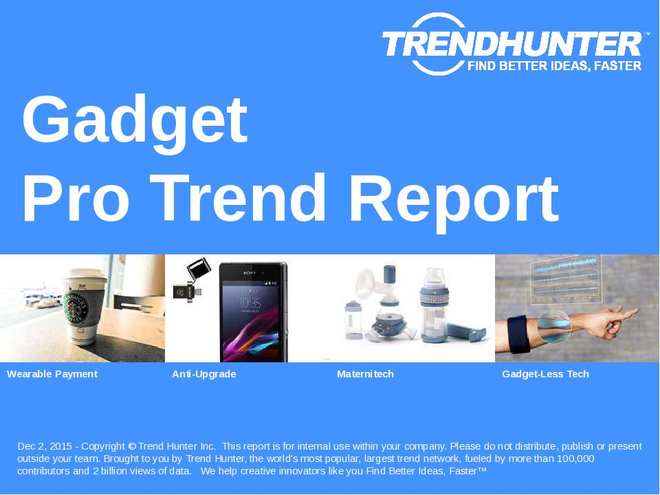 Gadget Trend Report Research