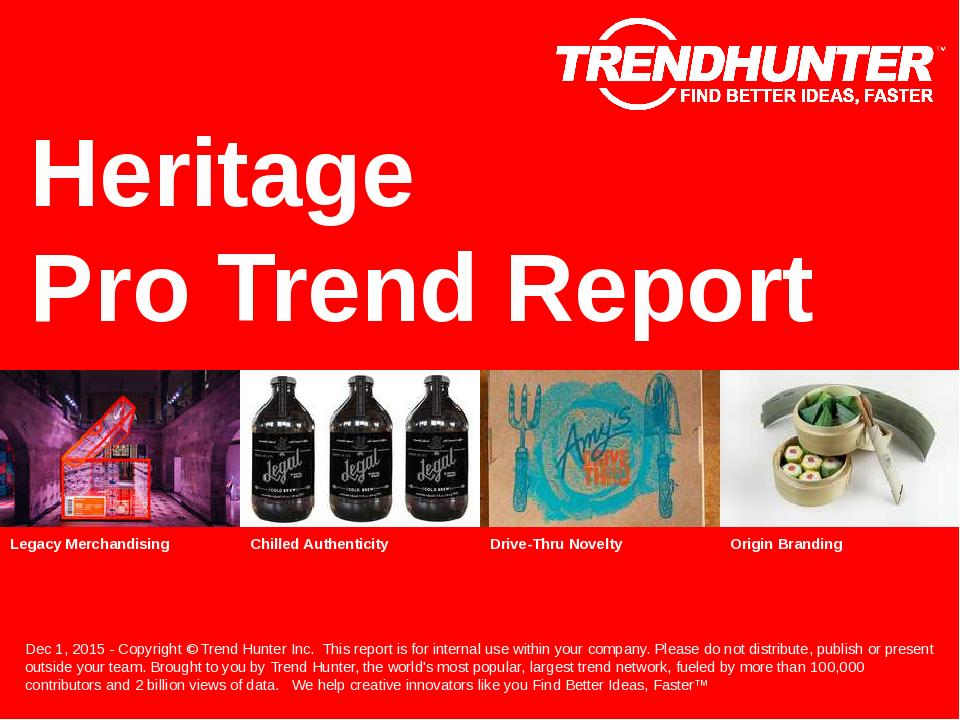 Heritage Trend Report Research