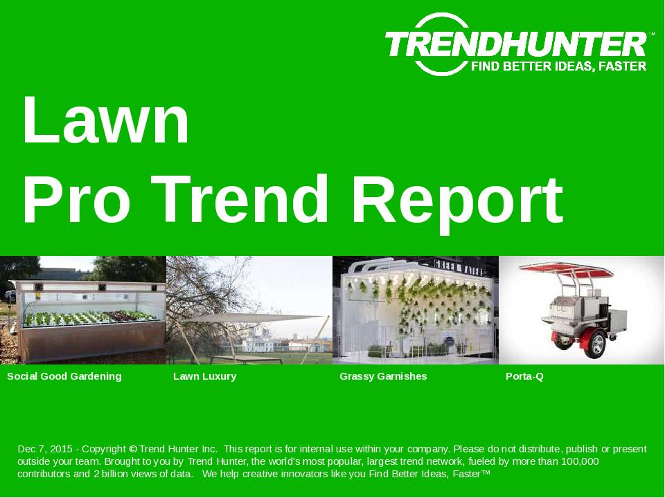 Lawn Trend Report Research