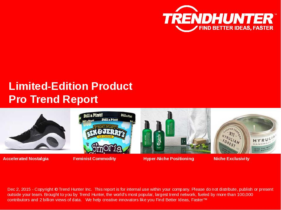 Limited-Edition Product Trend Report Research
