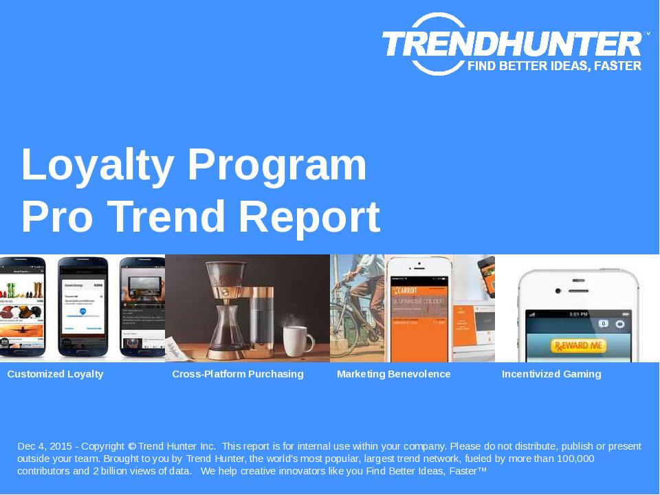 Loyalty Program Trend Report Research
