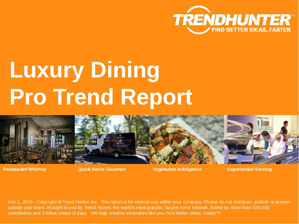 Luxury Dining Trend Report Research
