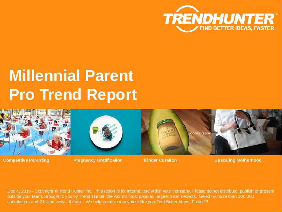 Millennial Parent Trend Report Research