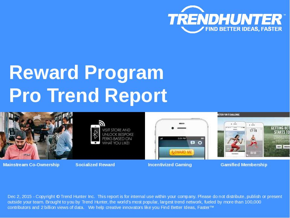 Reward Program Trend Report Research