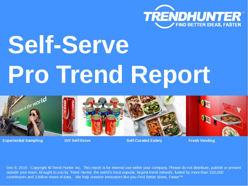 Self-Serve Trend Report Research