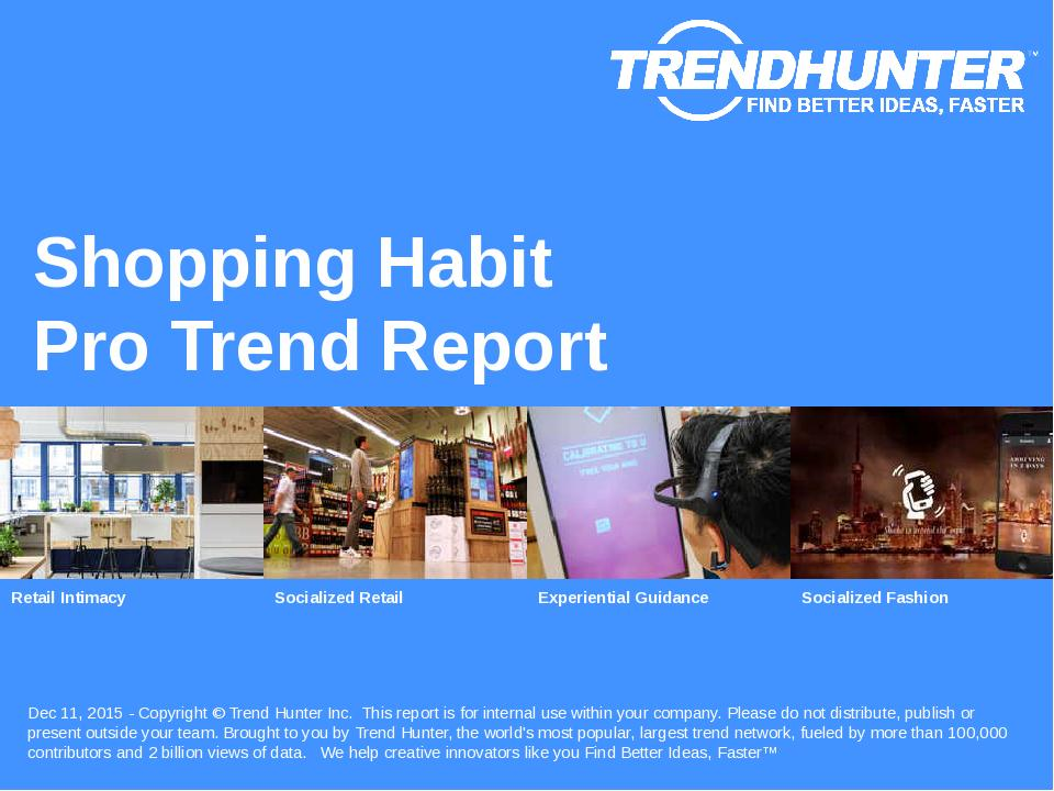 Shopping Habit Trend Report Research