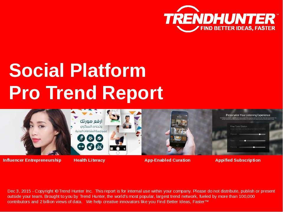 Social Platform Trend Report Research