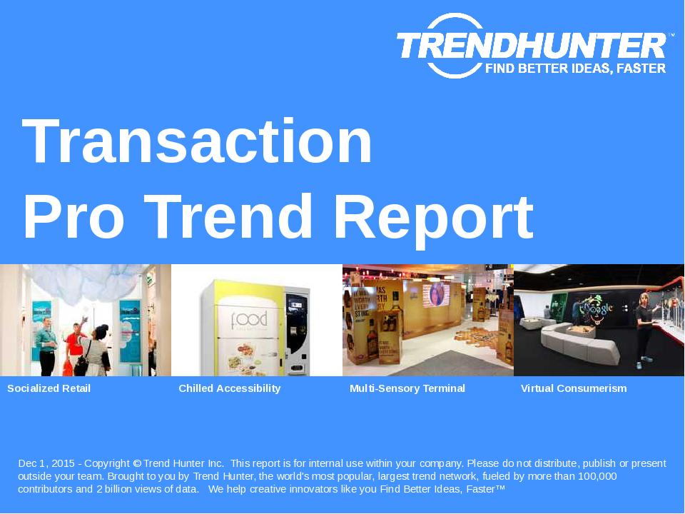 Transaction Trend Report Research