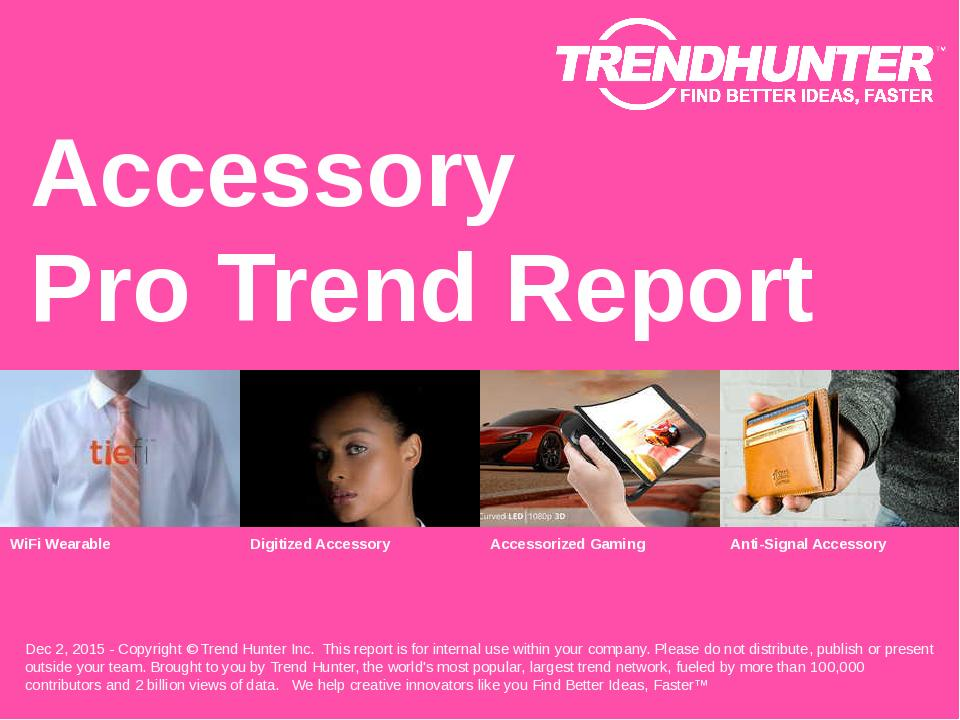 Accessory Trend Report Research