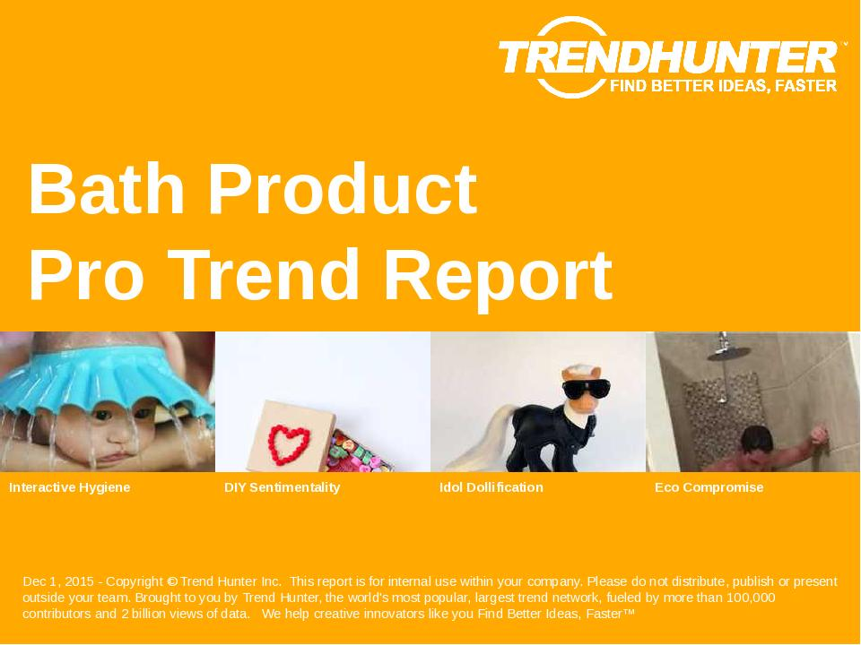 Bath Product Trend Report Research