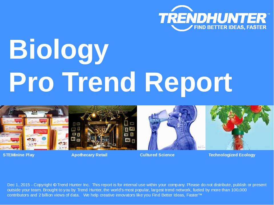 Biology Trend Report Research