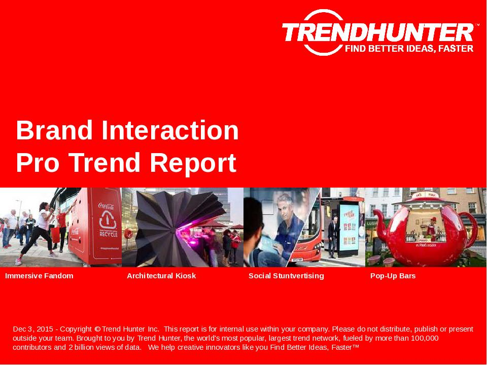 Brand Interaction Trend Report Research