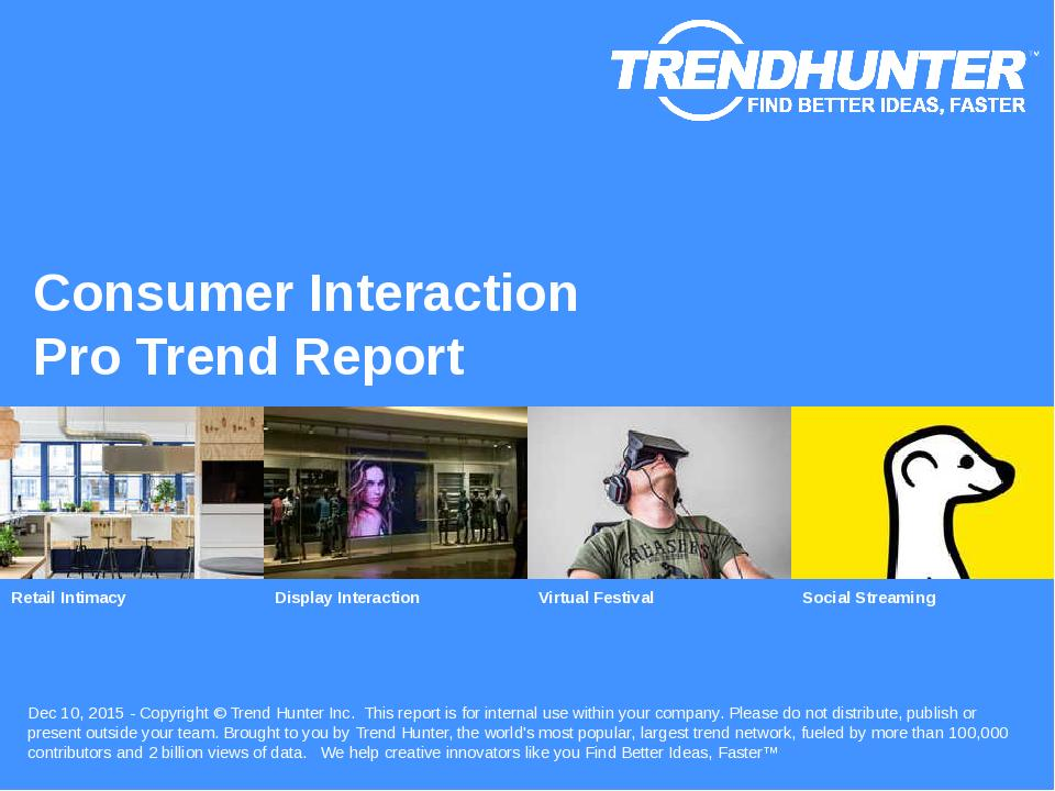 Consumer Interaction Trend Report Research