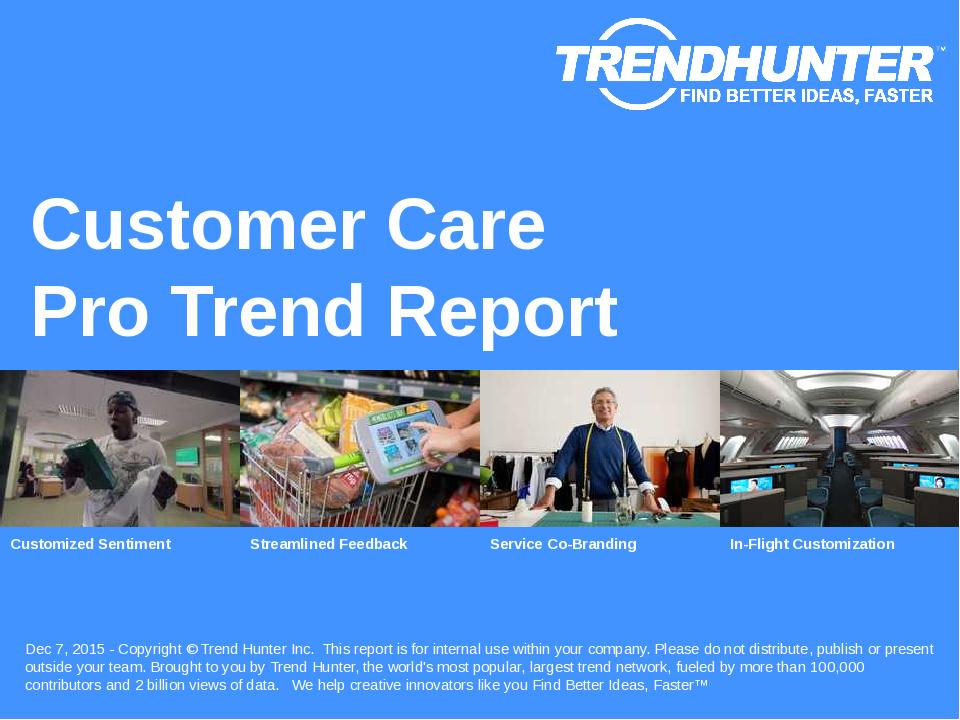 Customer Care Trend Report Research