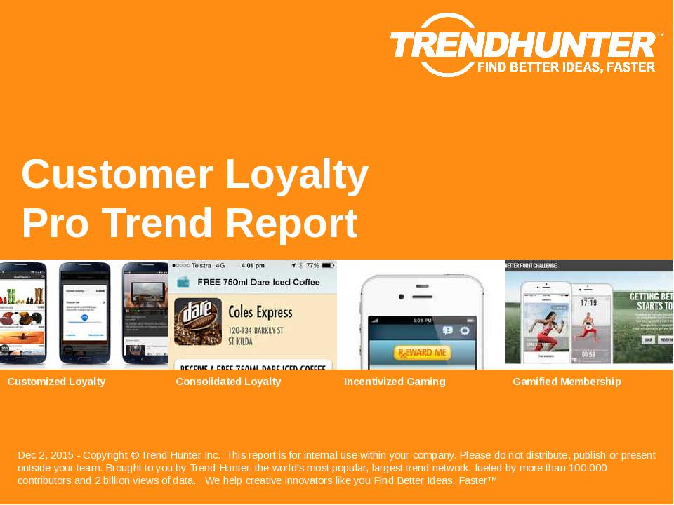 Customer Loyalty Trend Report Research
