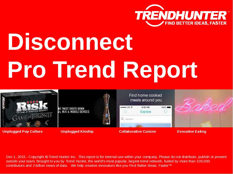 Disconnect Trend Report Research