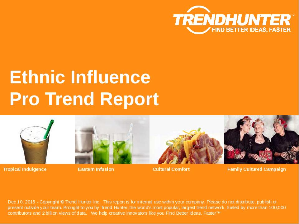 Ethnic Influence Trend Report Research