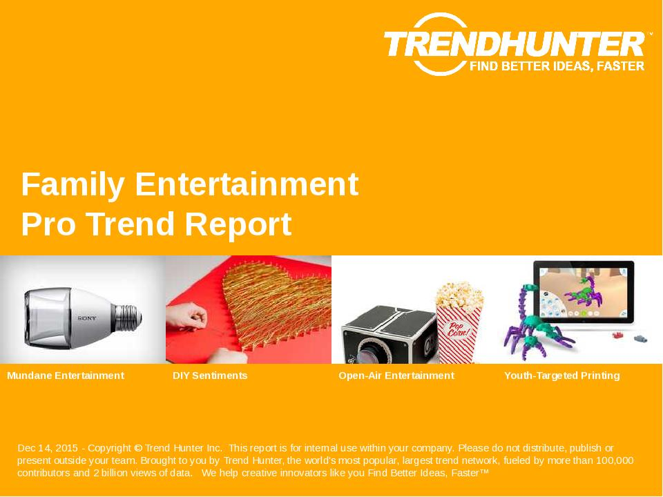 Family Entertainment Trend Report Research