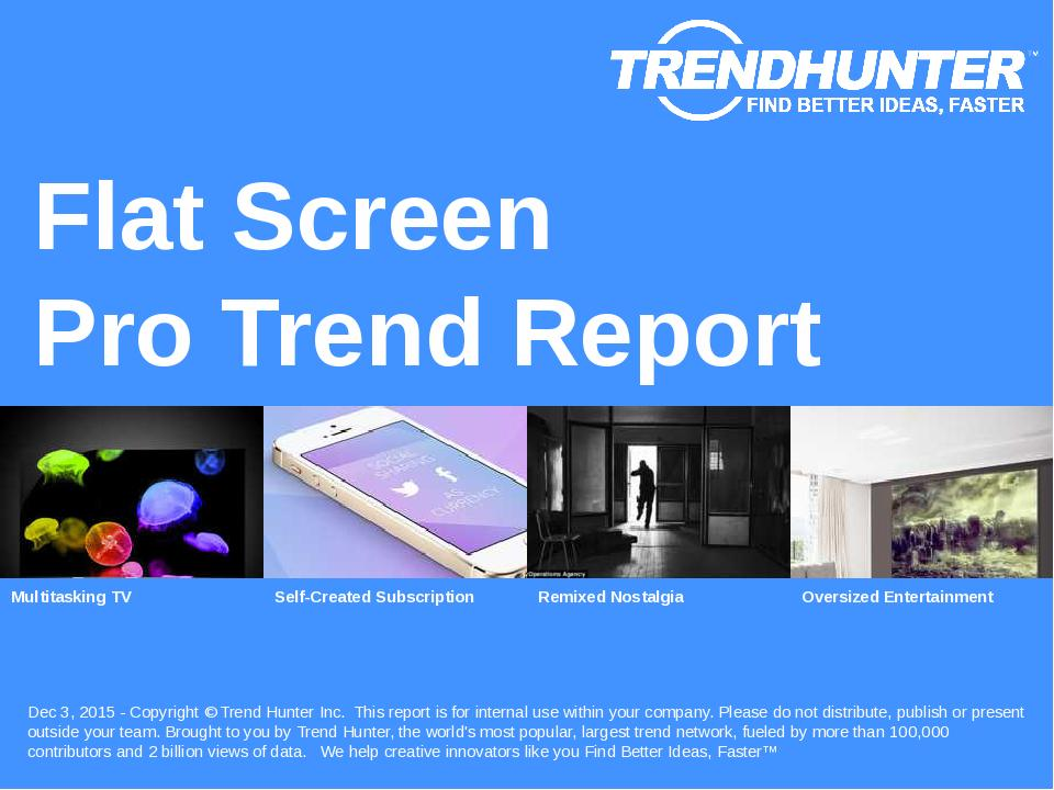 Flat Screen Trend Report Research