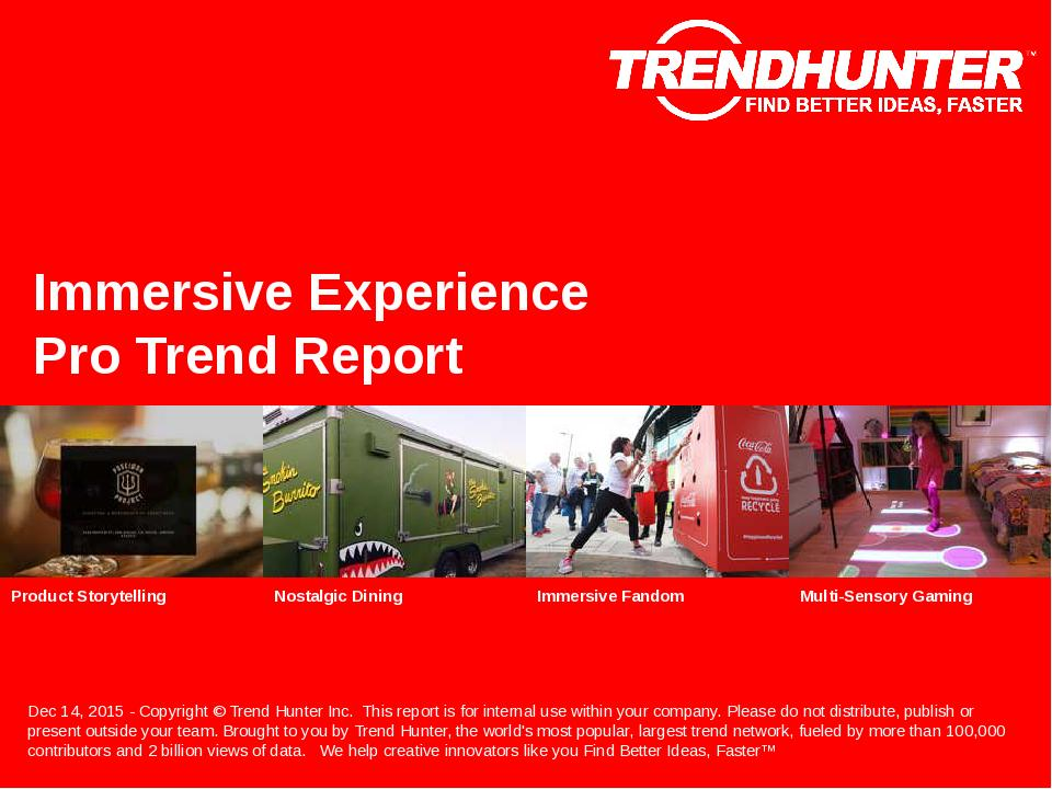 Immersive Experience Trend Report Research
