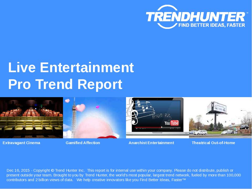 Live Entertainment Trend Report Research