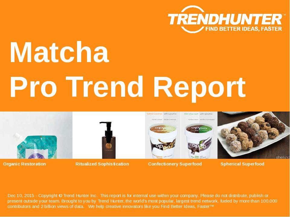 Matcha Trend Report Research