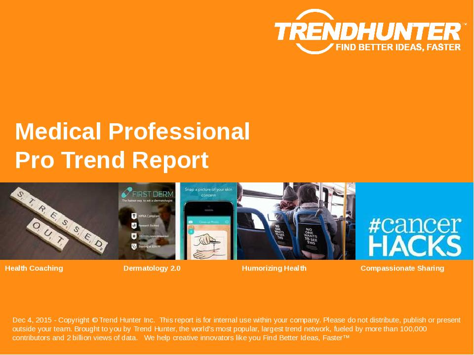 Medical Professional Trend Report Research