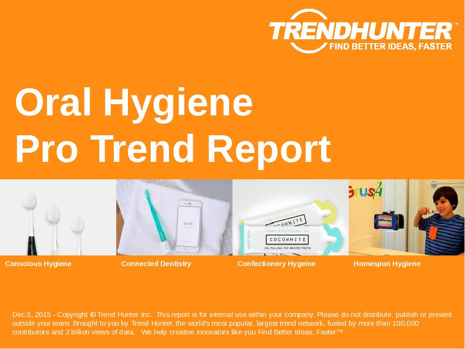 Oral Hygiene Trend Report Research