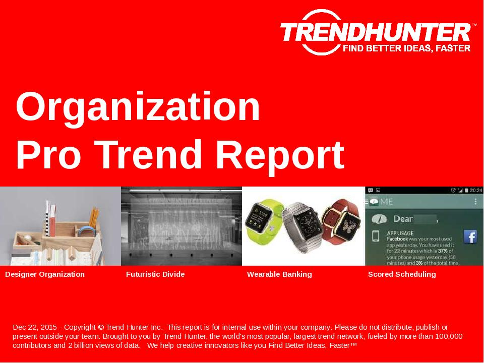 Organization Trend Report Research
