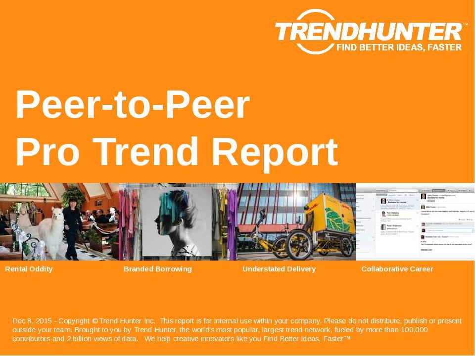 Peer-to-Peer Trend Report Research