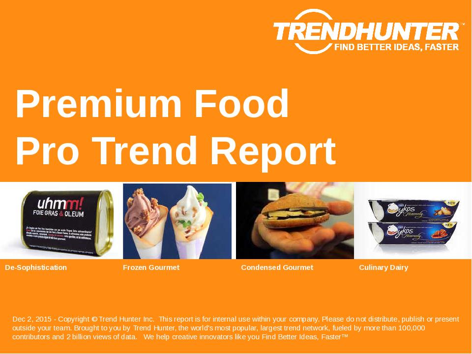 Premium Food Trend Report Research