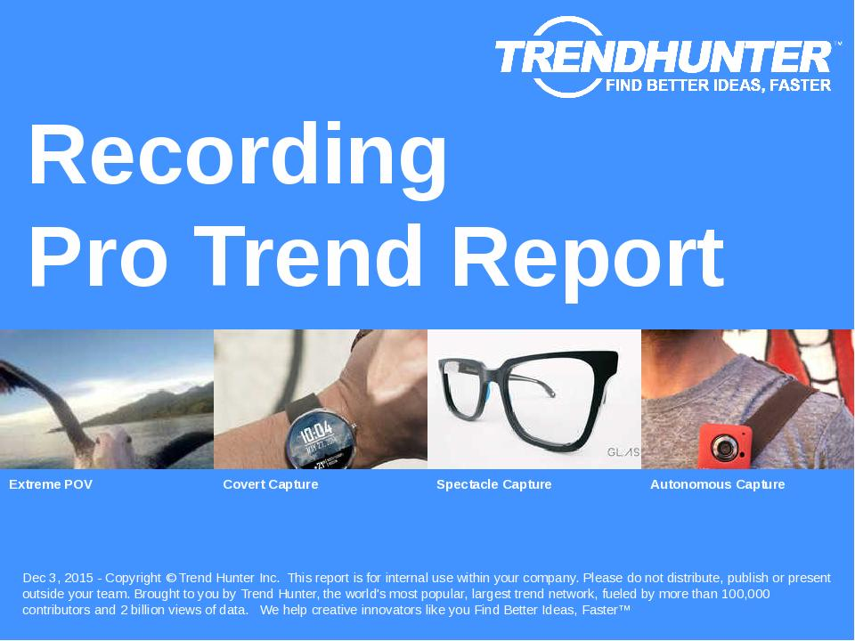 Recording Trend Report Research