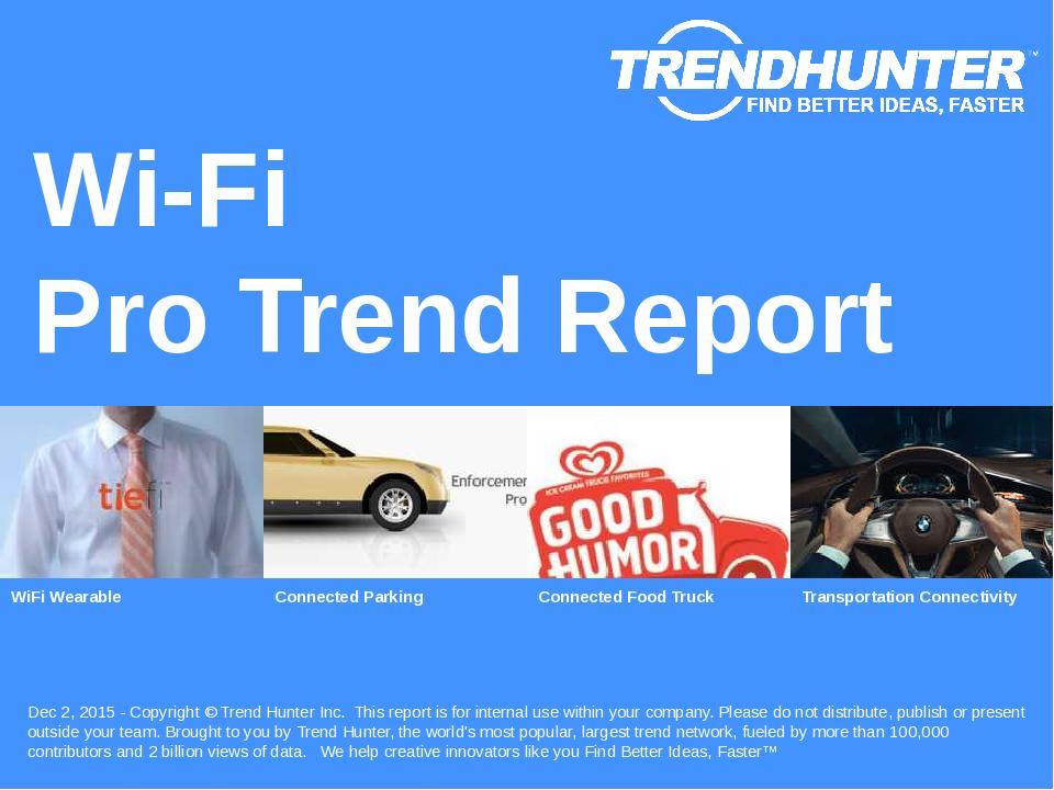 Wi-Fi Trend Report Research