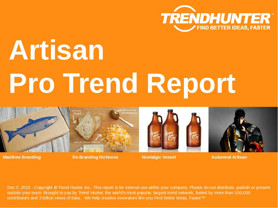Artisan Trend Report Research