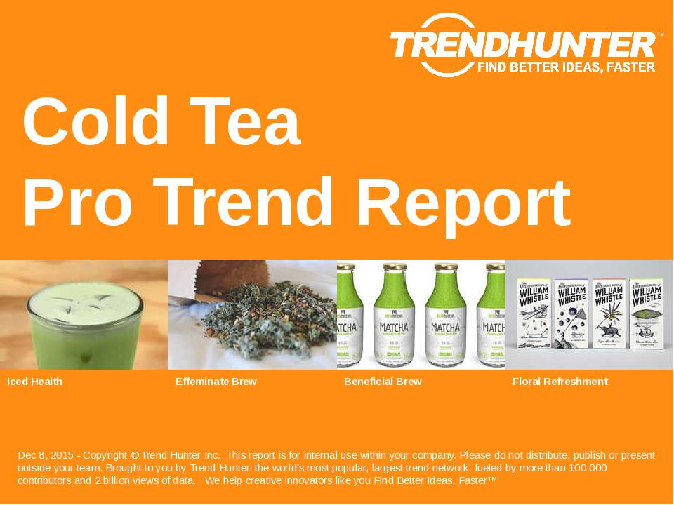 Cold Tea Trend Report Research