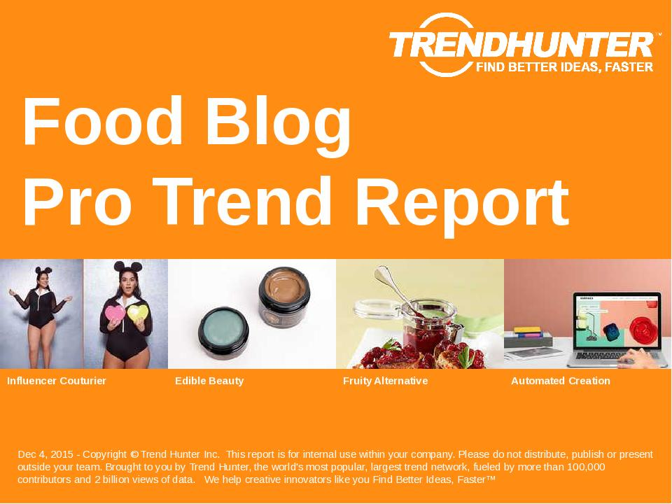Food Blog Trend Report Research