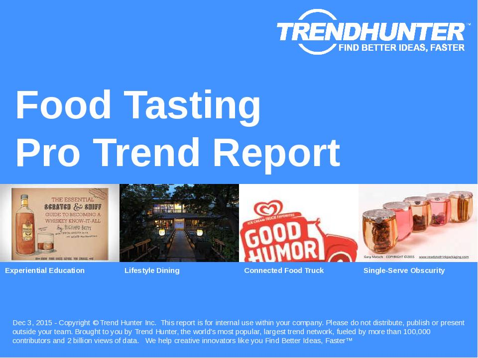 Food Tasting Trend Report Research