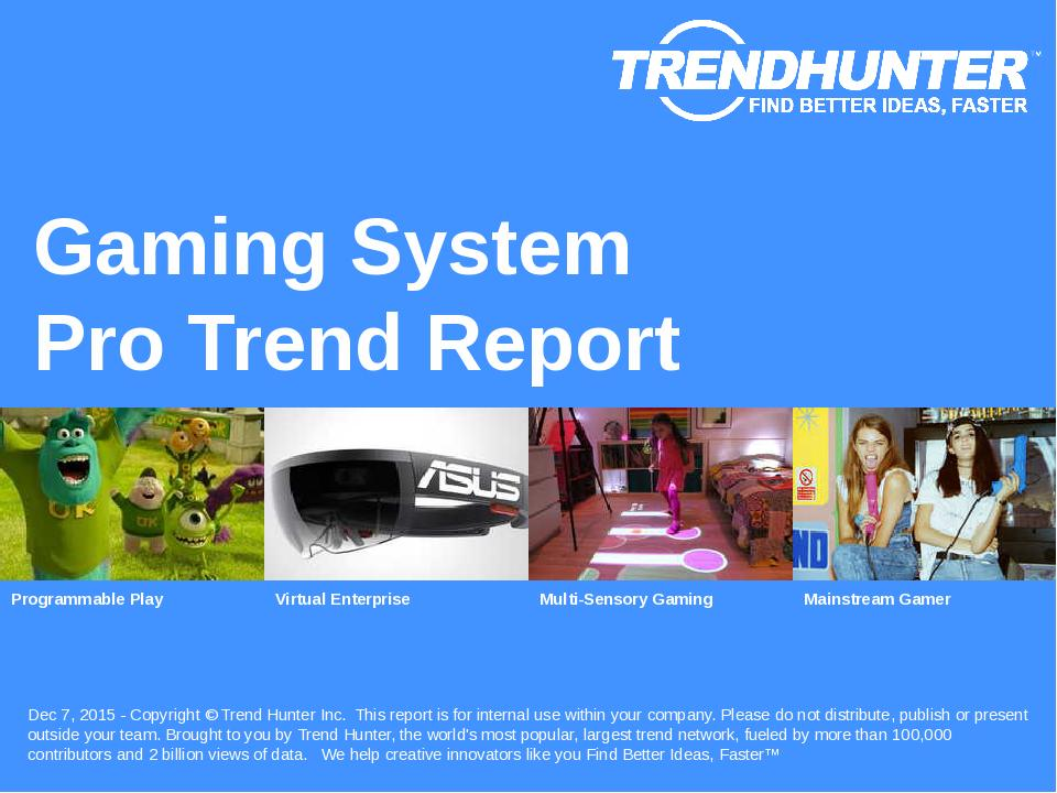 Gaming System Trend Report Research