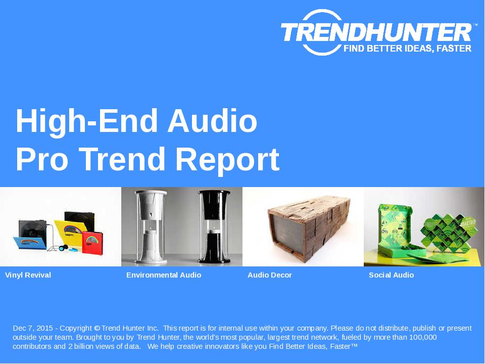 High-End Audio Trend Report Research