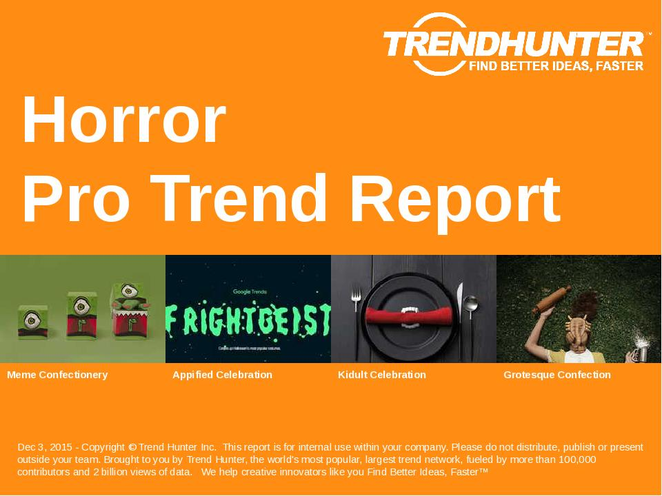 Horror Trend Report Research