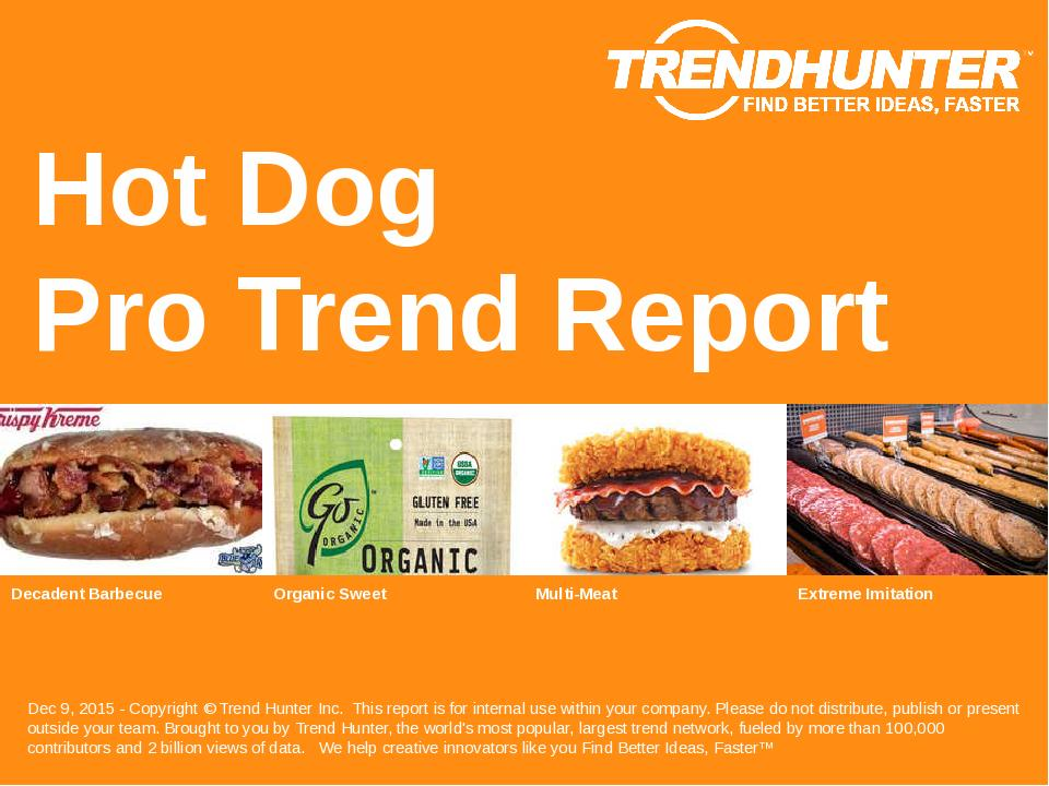 Hot Dog Trend Report Research